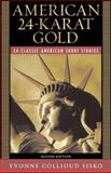 American 24-Karat Gold 9780321365248