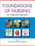 The Foundations of Nursing, Evans, Cliff and Tippins, Emma, 0335225241