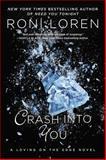 Crash into You, Roni Loren, 0425245241