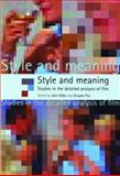 Style and Meaning : Studies in the Detailed Analysis of Film, Gibbs, John, 0719065240