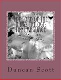 The Lord of the Rings Trilogy: the Language, Duncan Scott, 1499335245