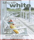 Living with White, Gail Abbott, 1906525242