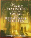Basic Statistics for the Social and Behavioral Sciences, Diekhoff, George M., 0023295244