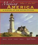 Making America Vol. 2 : A History of the United States - From 1865, Berkin, Carol and Miller, Christopher, 0495915246