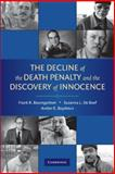 The Decline of the Death Penalty and the Discovery of Innocence, Baumgartner, Frank R. and De Boef, Suzanna L., 0521715245