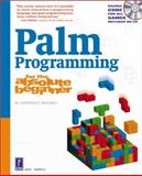 Palm Programming for the Absolute Beginner, Harris, Andy, 0761535241