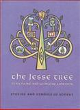 The Jesse Tree, Raymond Anderson and Georgene Anderson, 0806625244