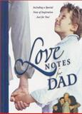 Love Notes for Dad, New Leaf Press, 0892215240