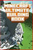 Minecraft: Ultimate Building Book, Minecraft Library, 1500375241