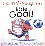 Little Goal!, Colin McNaughton, 0152025251