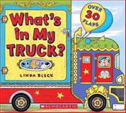 What's in My Truck?, Linda Bleck, 0545535255