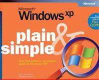 Microsoft Windows XP Plain and Simple, Joyce, Jerry and Moon, Marianne, 073561525X