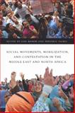 Social Movements, Mobilization, and Contestation in the Middle East and North Africa, , 0804775257