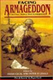 Facing Armageddon : The First World War Experienced, Cecil, Hugh, 085052525X