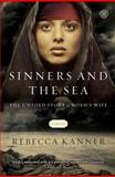 Sinners and the Sea, Rebecca Kanner, 145169525X