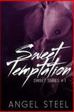 Sweet Temptation, Angel Steel, 148276525X