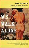 We Walk Alone, Ann Aldrich, 1558615253