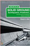 The Myth of Solid Ground, David L. Ulin, 0143035258