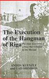 The Execution of the Hangman of Riga 9780853035251