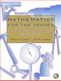 Mathematics for the Trades : A Guided Approach, Carman, Robert A. and Saunders, Hal M., 0131145258