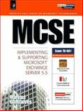 MCSE : Implementing and Supporting Microsoft Exchange Server 5.5, Goncalves, Marcus, 0139235256