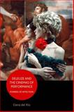 Deleuze and the Cinemas of Performance : Powers of Affection, del Rio, Elena, 0748635254