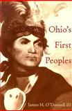 Ohio's First Peoples, James H. O'Donnell, 0821415255