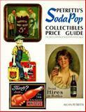 Petretti's Soda Pop Collectibles Price Guide, Allan Petretti, 0930625250