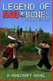 Legend of Blood and Bones: a Minecraft Novel Ft SSundee, The Gamer Gods and SSundee, 1500315257