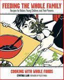 Feeding the Whole Family, Cynthia Lair, 157061525X
