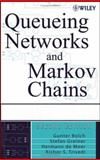 Queueing Networks and Markov Chains : Modeling and Performance Evaluation with Computer Science Applications, Bolch, Gunter and Greiner, Stefan, 0471565253