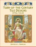 Turn-of-the-Century Tile Designs in Full Color, , 0486415252