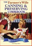 The Farmer's Wife Canning and Preserving Cookbook, , 0760335257
