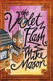 The Violet Flash, Mike Mason, 1434765253