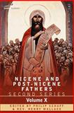 Nicene and Post-Nicene Fathers : Second Series, Volume X Ambrose, , 160206525X