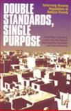 Double Standards, Single Purpose : Reforming Housing Regulations to Reduce Poverty, Yahya, Saad and Agevi, Elijah, 1853395250