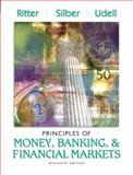 Principles of Money, Banking and Financial Markets, Ritter, Lawrence S. and Silber, William L., 0321205251