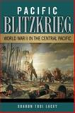 Pacific Blitzkrieg, Sharon Tosi Lacey, 1574415255