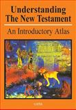 Understanding the New Testament : An Introductory Atlas, Wright, Paul H., 9652205257