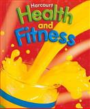 Health and Fitness 2006 - Grade 2, Harcourt School Publishers Staff, 0153375256
