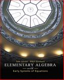 Elementary Algebra with Early Systems of Equations, Carson, Tom and Gillespie, Ellyn, 0321295250