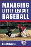 Managing Little League Baseball 9780809225255