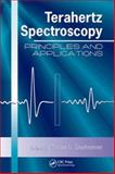 Terahertz Spectroscopy : Principles and Applications, , 0849375258