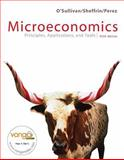Microeconomics : Principles and Applications, and Tools, with MyEconLab and EBook 1-Sem Package, O'Sullivan, Arthur and Sheffrin, Steven, 0132405253