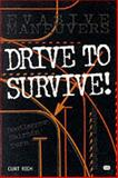 Drive to Survive, Curt Rich, 0760305250