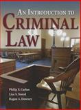 An Introduction to Criminal Law, Carlan, Philip and Nored, Lisa S., 0763755257