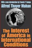 The Interest of America in International Conditions 9780765805256
