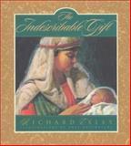 The Indescribable Gift, Richard Exley, 0892215259