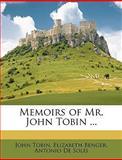 Memoirs of Mr John Tobin, John Tobin and Elizabeth Benger, 1148795251