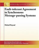 Fault-Tolerant Agreement in Synchronous Message-Passing Systems, Michel Raynal, 1608455254